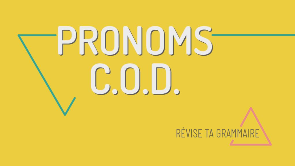 pronoms cod c.o.d.