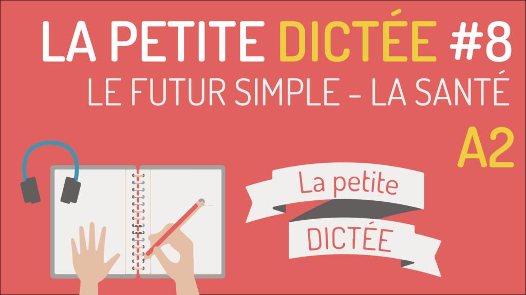 Le Futur Simple Tout En Francais