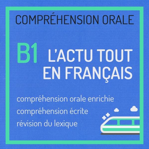 compréhension orale b1