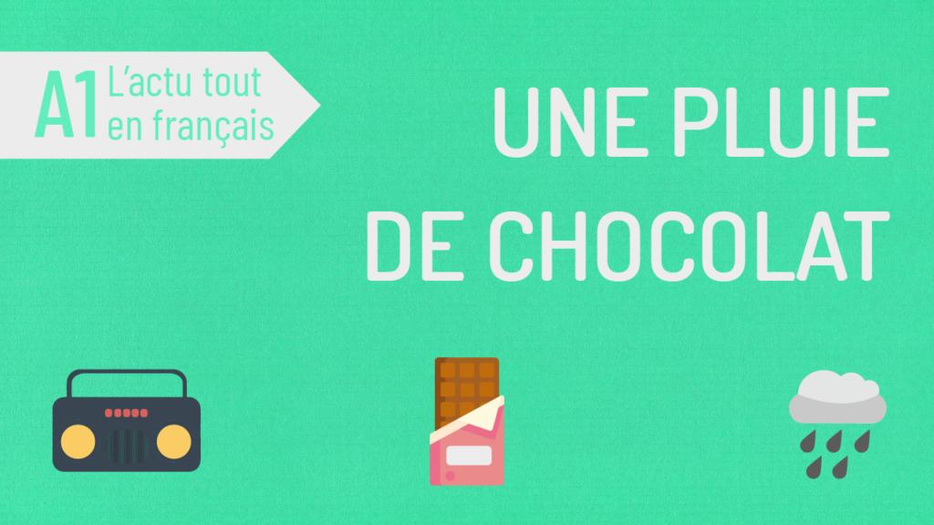 actu tout en français 27 pluie de chocolat a1