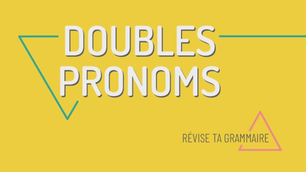 Les doubles pronoms