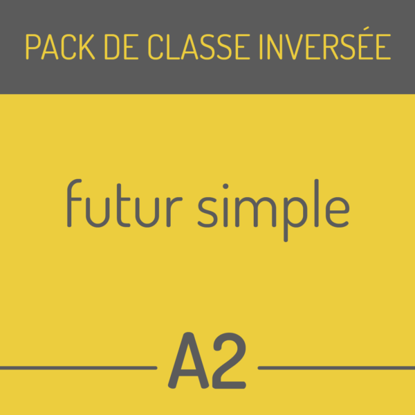 pack de classe inversée futgur simple a2