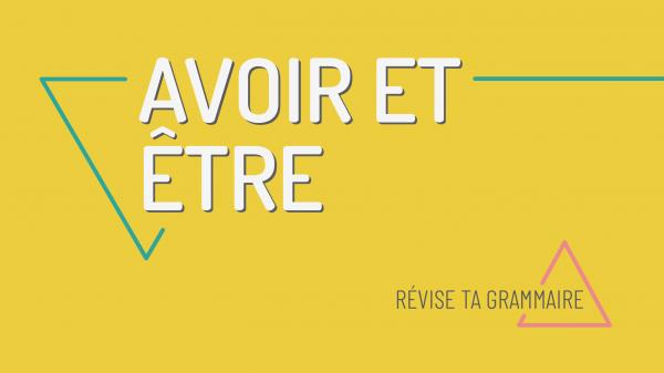 Conjuguer les verbes être et avoir au présent – A1