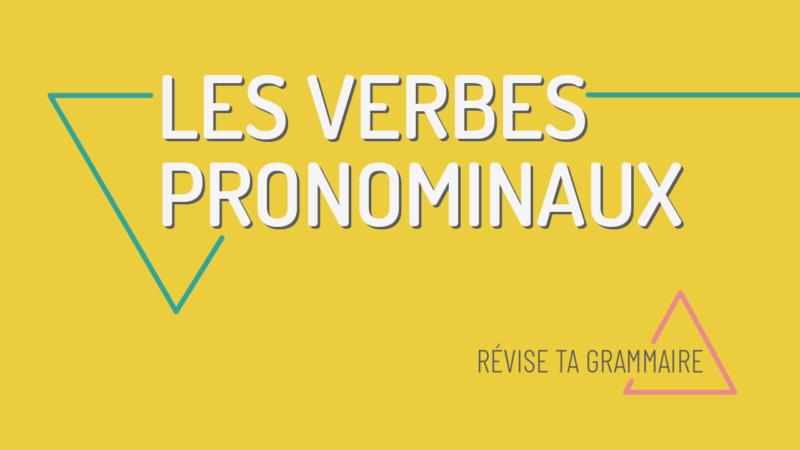 Les verbes pronominaux A1-A2