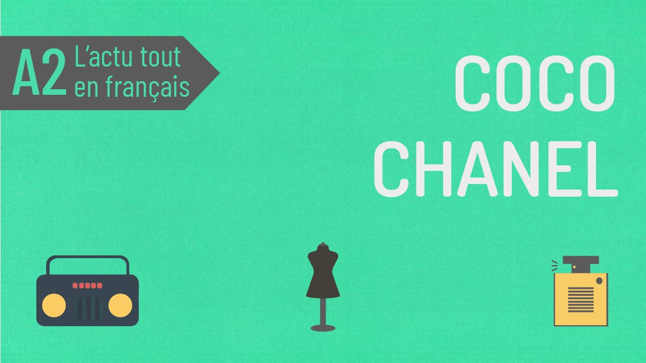 L'Actu tout en Français 47 : Coco Chanel