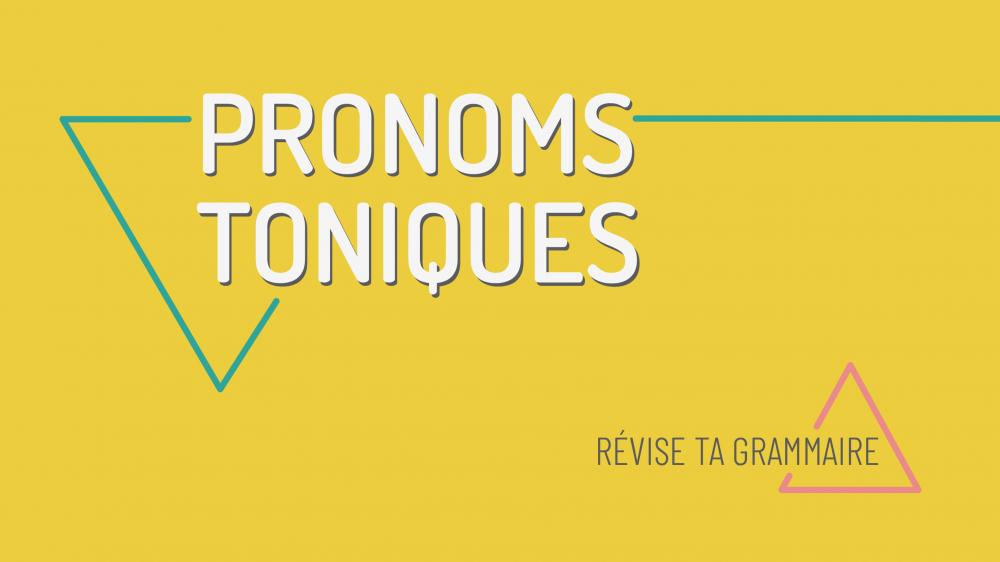 Les pronoms toniques – moi toi lui eux